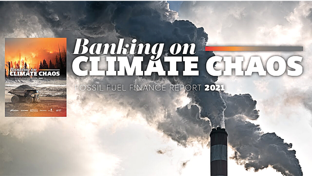 Banking on Climate Chaos